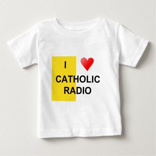 I Love Catholic Radio Baby T-Shirt