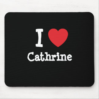 I love Cathrine heart T-Shirt Mouse Pad