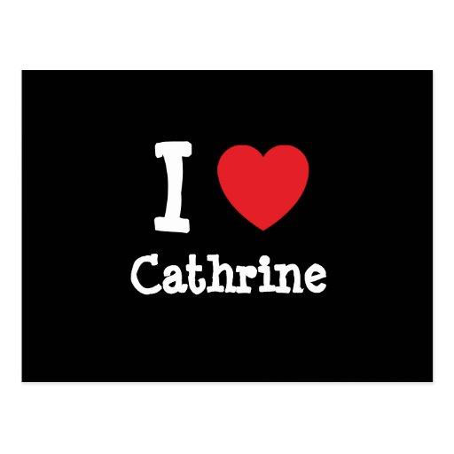 I love Cathrine heart T-Shirt Postcard