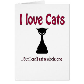 I love cats but.... card