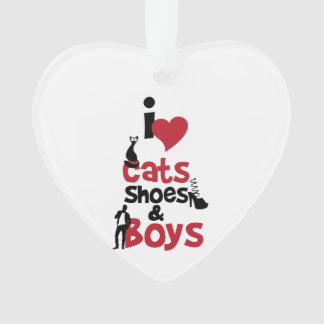 I love cats, shoes and boys