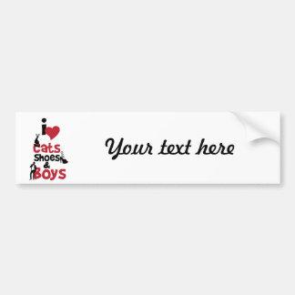 I love cats, shoes and boys car bumper sticker