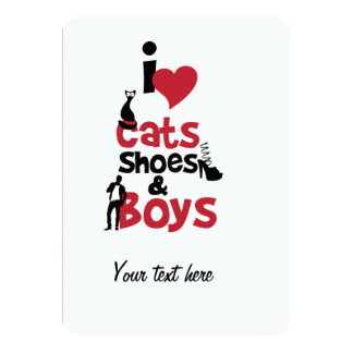 I love cats, shoes and boys card