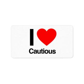 i love cautious labels