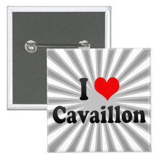 I Love Cavaillon, France Pinback Buttons