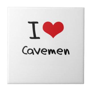 I love Cavemen Tiles