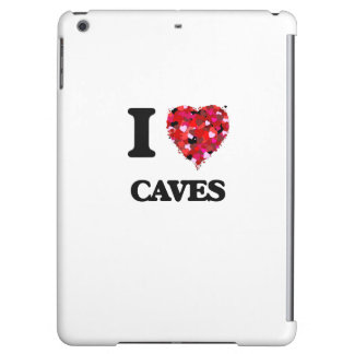 I love Caves Case For iPad Air