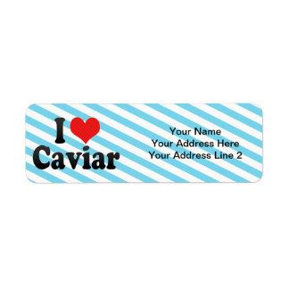 I Love Caviar Label