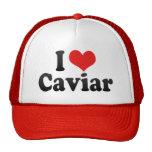 I Love Caviar Trucker Hat