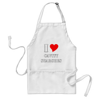 I love cavity searches aprons