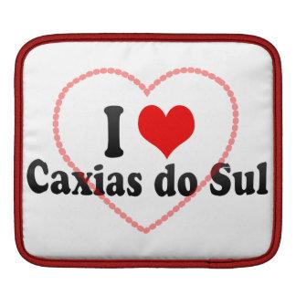 I Love Caxias do Sul, Brazil Sleeve For iPads