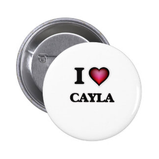 I Love Cayla Pinback Button