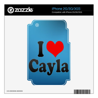 I love Cayla iPhone 3 Decals