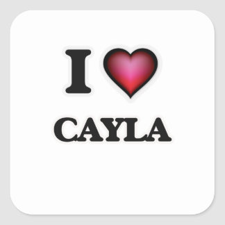 I Love Cayla Square Sticker
