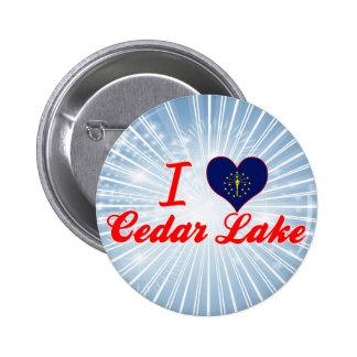 I Love Cedar Lake, Indiana Pin