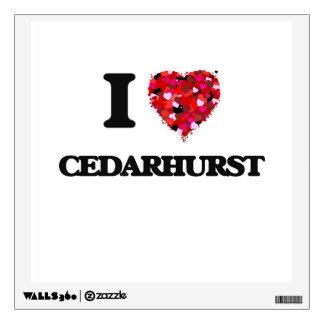 I love Cedarhurst Maryland Wall Decals