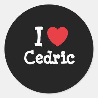 I love Cedric heart custom personalized Round Stickers