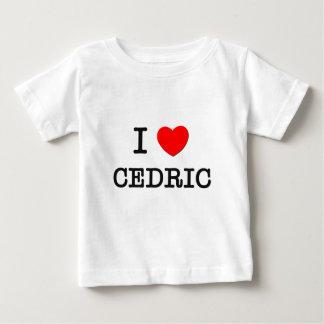I Love Cedric Tshirts