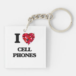 I love Cell Phones Double-Sided Square Acrylic Keychain