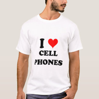 I Love Cell Phones T-Shirt