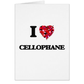 I love Cellophane Greeting Card