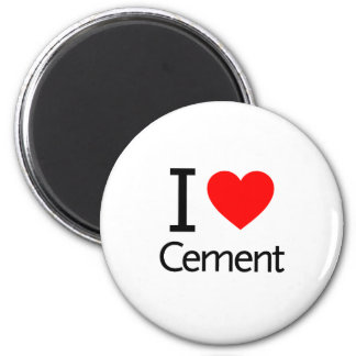 I Love Cement Magnet
