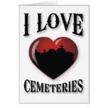 I Love Cemeteries Card