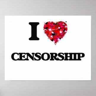 I love Censorship Poster