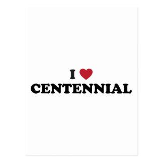 I Love Centennial Colorado Postcard
