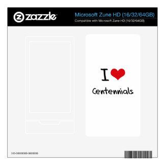 I love Centennials Zune HD Decals