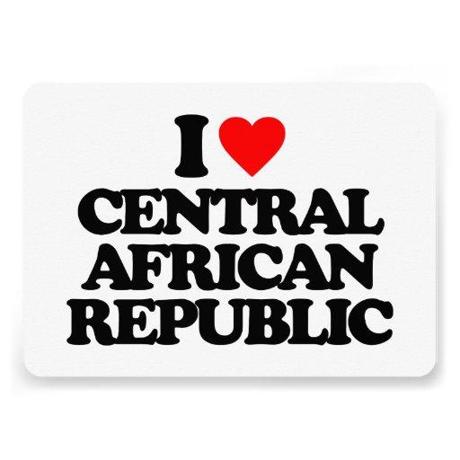 I LOVE CENTRAL AFRICAN REPUBLIC INVITES