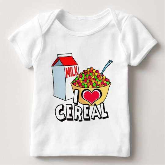 I LOVE CEREAL BABY T-Shirt
