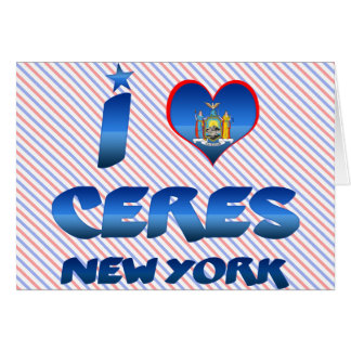 I love Ceres, New York Cards