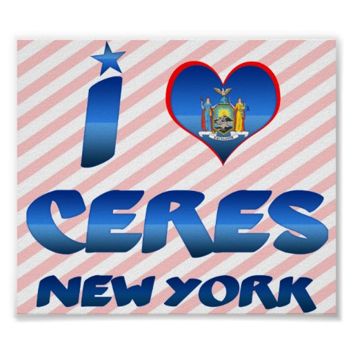 I love Ceres, New York Poster