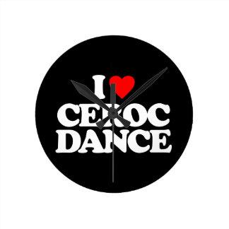 I LOVE CEROC DANCE ROUND CLOCK