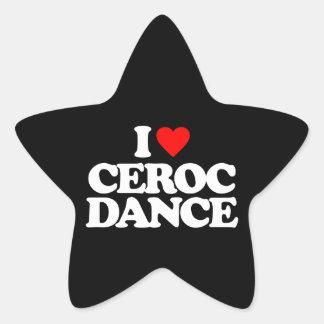 I LOVE CEROC DANCE STAR STICKER