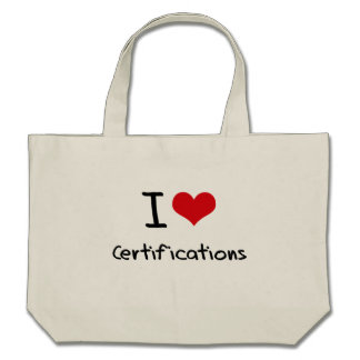 I love Certifications Tote Bag