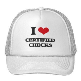 I love Certified Checks Trucker Hat