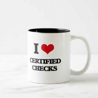 I love Certified Checks Mug