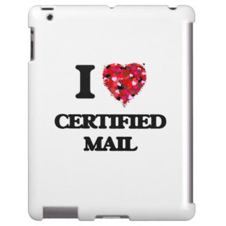 I love Certified Mail