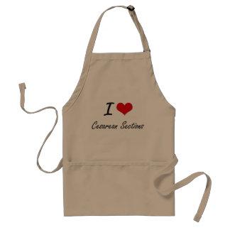 I love Cesarean Sections Artistic Design Adult Apron