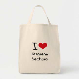 I love Cesarean Sections Grocery Tote Bag