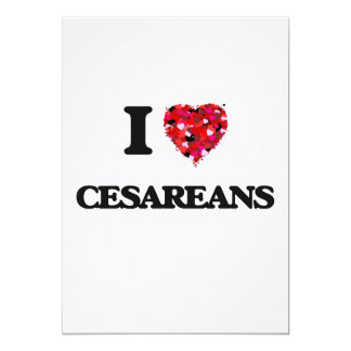 I love Cesareans 5x7 Paper Invitation Card