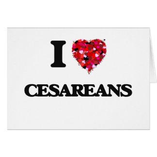 I love Cesareans Greeting Card