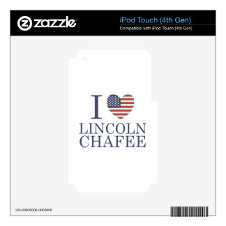 I Love Chafee Skins For iPod Touch 4G
