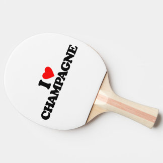 I LOVE CHAMPAGNE PING PONG PADDLE