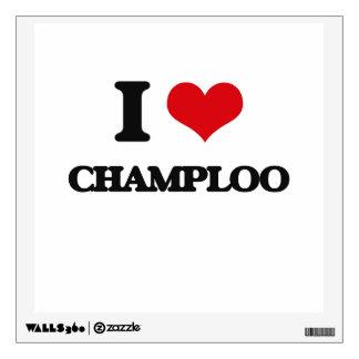 I Love CHAMPLOO Room Decal