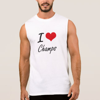 I love Champs Artistic Design Sleeveless T-shirts
