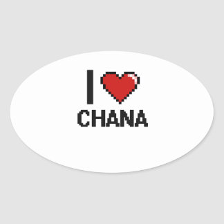 I Love Chana Digital Retro Design Oval Sticker