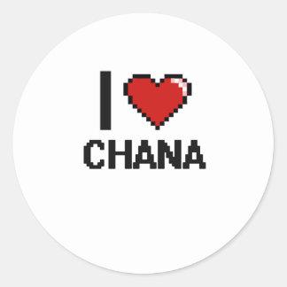 I Love Chana Digital Retro Design Classic Round Sticker